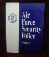 Security Police History Book, Vol II